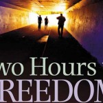 Two Hours To Freedom