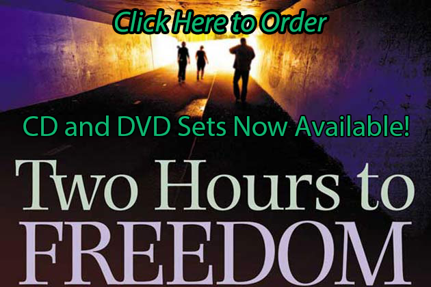 Order Two Hours to Freedom CD and DVDs now!